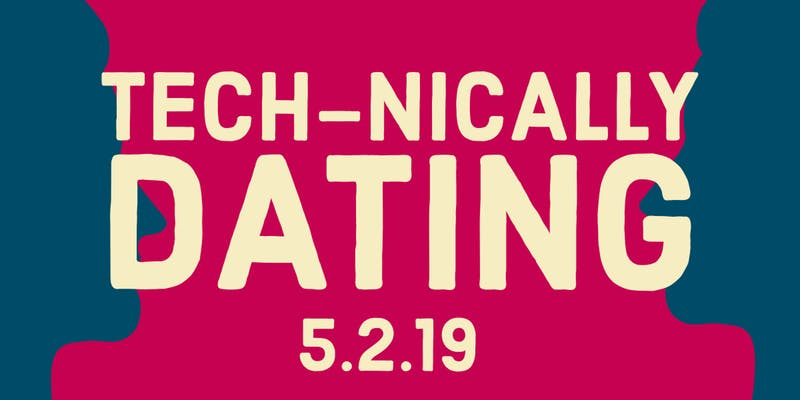 Tech-nically Dating 2