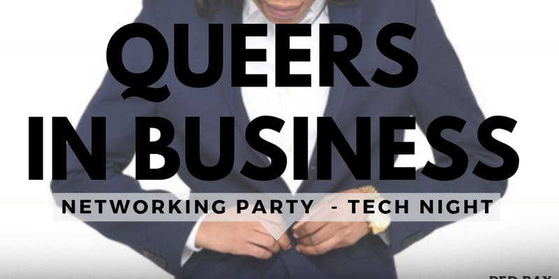 Queers in Business - Tech Networking Night 2