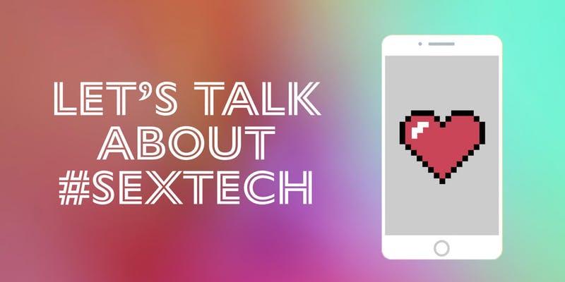 Let's Talk About #SexTech 1