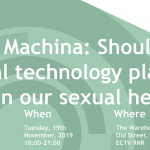 (S)ex Machina: Should digital technology play a part in our sexual health? 4