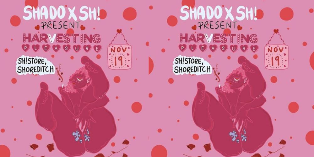 shado sh harvesting pleasure